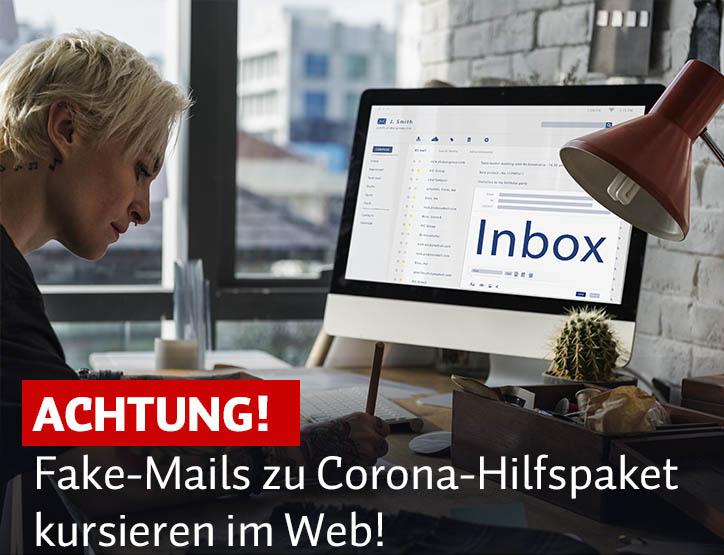 Vorsicht! Fake-Mails zu Corona-Hilfspaket kursieren im Web